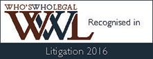 WHO'S WHO LEGAL | WWL Recognised in | Litigation 2016